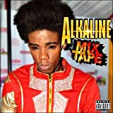 Alkaline Mix Tape [Explicit]
