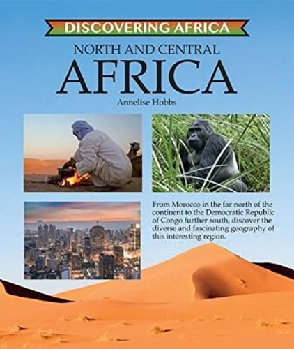 North and Central Africa (Discovering Africa) pdf