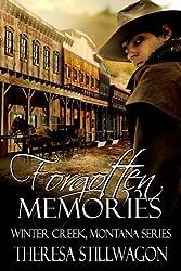 Forgotten Memories (Winter Creek, Montana Series Book 1)