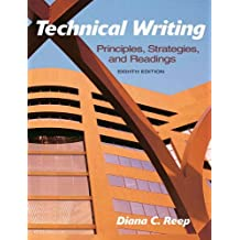 Technical Writing: Principles, Strategies, and Readings (8th Edition)