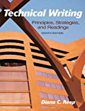 img - for Technical Writing: Principles, Strategies, and Readings (8th Edition) book / textbook / text book