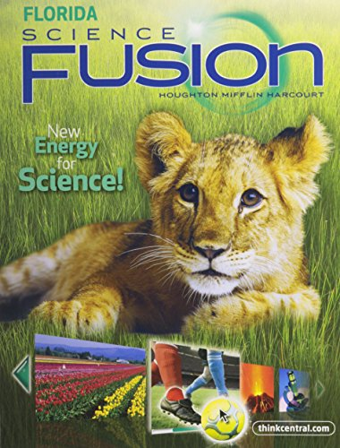 Houghton Mifflin Harcourt Science Fusion Florida: Student Edition Interactive Worktext Grade 1 2012