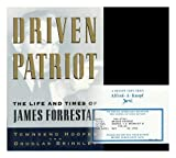 driven patriot the life and times of james forrestal hardcover may 5 1992