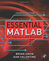 Essential Matlab for Engineers and Scientists, 4th Edition Front Cover