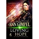 Loving Hope: Military Romance (GenTech Rebellion Book 4)