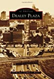 img - for Dealey Plaza (Images of America) book / textbook / text book
