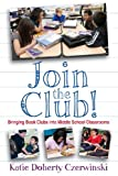 Join the Club!, Katie Doherty Czerwinski, 1601550413
