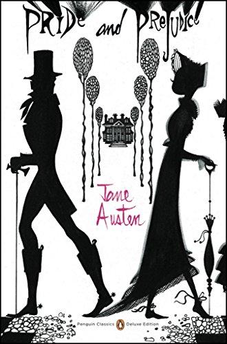 Pride and Prejudice: (Penguin Classics Deluxe Edition)