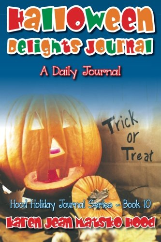 Halloween Delights Journal: A Daily Journal]()