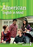 American English in Mind Level 2 Workbook, Herbert Puchta and Jeff Stranks, 0521733502
