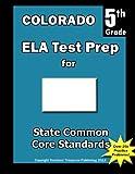 Colorado 5th Grade ELA Test Prep, Teachers Treasures, 1492238635