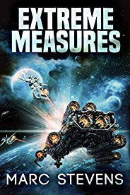 Extreme Measures (First of my Kind Series Book 4)