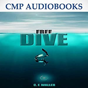 Free Dive Audiobook