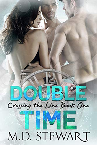 Double Time (Crossing The Line Book 1)
