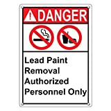 Weatherproof Plastic Vertical ANSI DANGER Lead Paint Removal Authorized Personnel Only Sign with English Text and Symbol