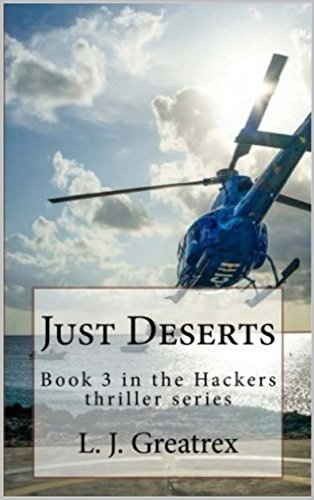 just-deserts-book-3-in-the-hackers-thriller-series