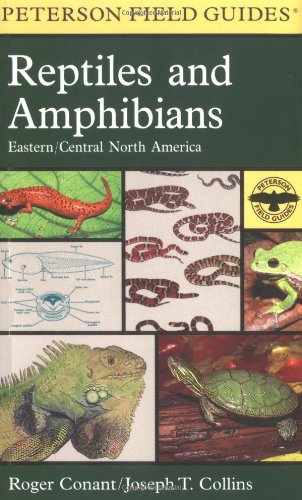 A Field Guide to Reptiles & Amphibians of Eastern & Central North America (Peterson Field Guide Series) - Book #12 of the Peterson Field Guides