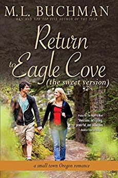 Return to Eagle Cove (sweet): a small town Oregon romance (Eagle Cove - sweet Book 1) by [Buchman, M. L.]