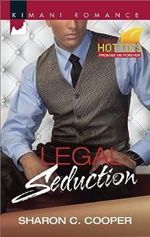 Legal Seduction (Kimani Hotties) by [Cooper, Sharon C.]