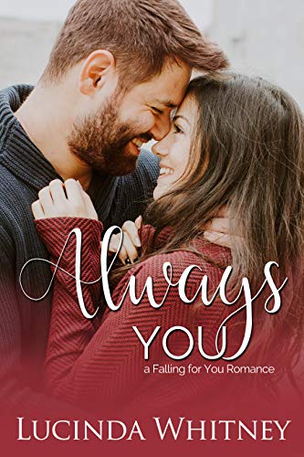 Always You (Falling For You Book 1) by [Whitney, Lucinda]
