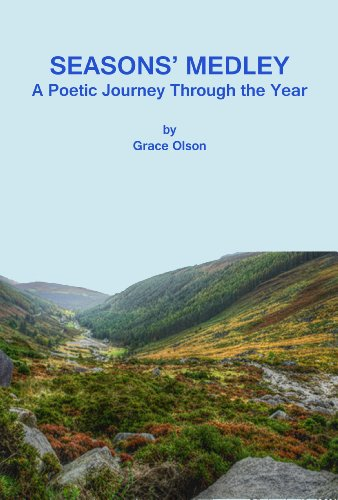 Grace Medley - Seasons' Medley: A Poetic Journey Through the Year