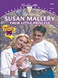 Their Little Princess: A Single Dad Romance (Prescription: Marriage Book 5)