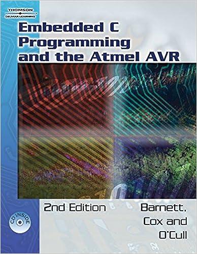 Embedded C Programming and the Atmel AVR: Richard H  Barnett