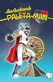 img - for Las Aventuras de Paleta Man (Spanish Edition) book / textbook / text book