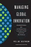 Best Innovation Books - Managing Global Innovation: Frameworks for Integrating Capabilities around Review