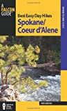 Best Easy Day Hikes Spokane/Coeur d'Alene (Best Easy Day Hikes Series)