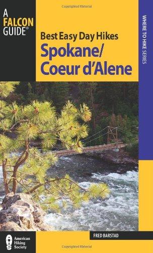 Best Easy Day Hikes Spokane/Coeur d'Alene (Best Easy Day Hikes Series)