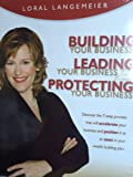 Building Your Business, Leading Your Business, Protecting Your Business; 4 audio cd's and interactive workbook in a clam shell (Discover the 7-Step Process that will accelerate your business and position it as an asset in your wealth building plan)