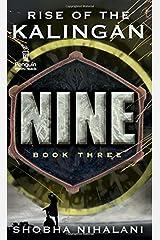 Nine 3: Rise of the Kalingan Paperback