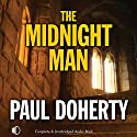 The Midnight Man Audiobook by Paul Doherty Narrated by Andrew Wincott