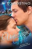 Unbreak Me (Second Chances, Book 1)