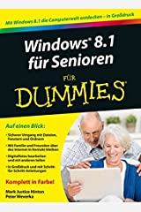Windows 8.1 für Senioren für Dummies (German Edition) Paperback