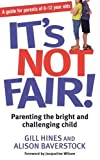It's Not Fair!, Gill Hines and Alison Baverstock, 0749940468