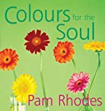 Colours For The Soul (Rhodes, Pam)