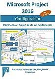 Microsoft Project 2016, Configuración: Dominando