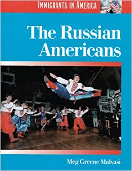 The Russian Americans por Meg Greene Malvasi epub