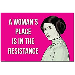 "Princess Leia, A Woman's Place in the Resistance, Feminist, Anti-Trump, Carrie Fisher, Star Wars, Poster (Medium 18""x12"", Pink)"