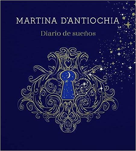 Diario de sueños de Martina D'Antiochia