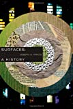 Surfaces: A History