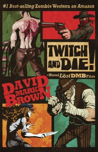 Twitch and Die!: (Lost DMB Files #26)