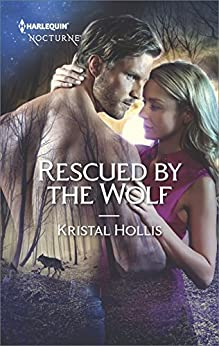 Rescued by the Wolf by [Hollis, Kristal]