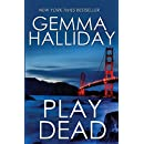 Play Dead: a suspense thriller