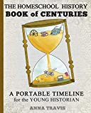 Homeschool History Book of Centuries: A Portable