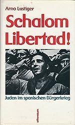 Schalom Libertad. Juden im Spanischen Bürgerkrieg