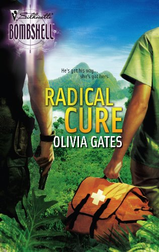 Radical Cure (Silhouette Bombshell)