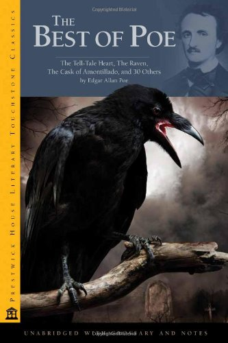 The Best of Poe: The Tell-Tale Heart, The Raven, The Cask of Amontillado, and 30 Others (Edgar Allan Poe Best Short Stories)